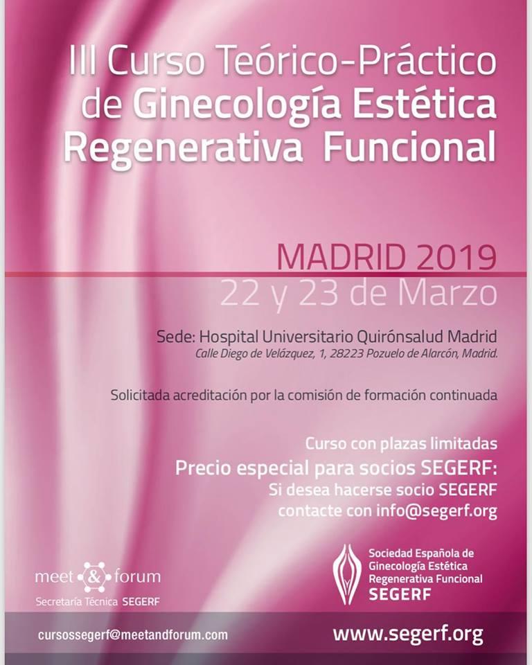 SEGERF prepara el III CURSO TEÓRICO – PRÁCTICO de Ginecología Estética Regenerativa Funcional,  Madrid 22-23 Marzo 2019.